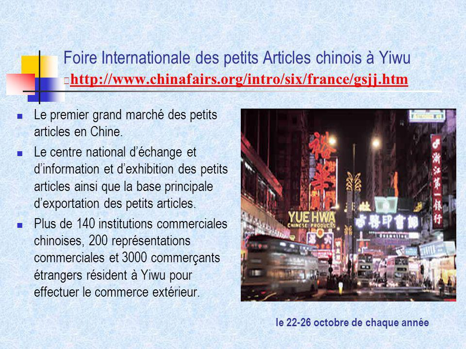 Foire Internationale des petits Articles chinois à Yiwu http://www