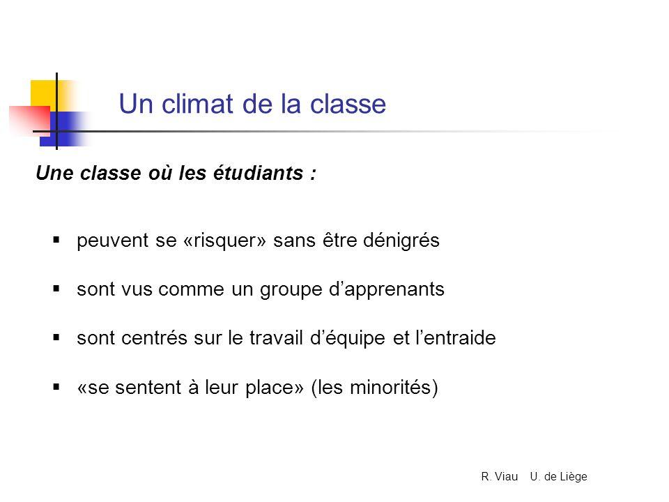 Un climat de la classe Une classe où les étudiants :