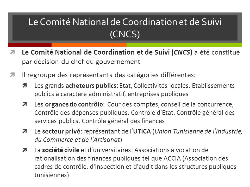 Le Comité National de Coordination et de Suivi (CNCS)