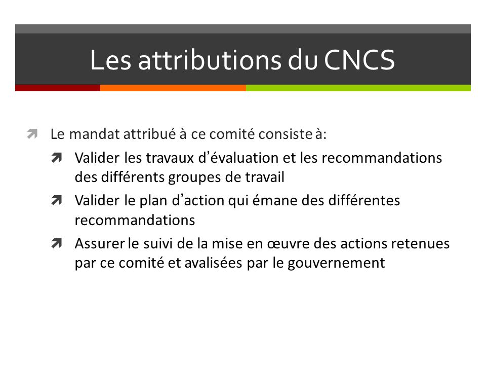 Les attributions du CNCS