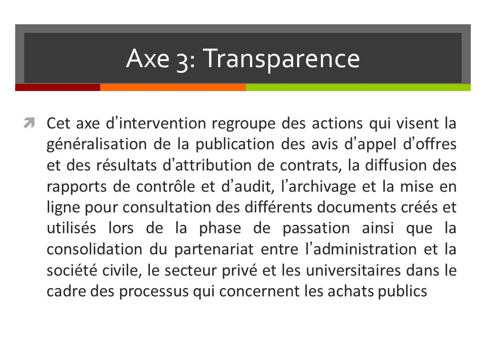 Axe 3: Transparence
