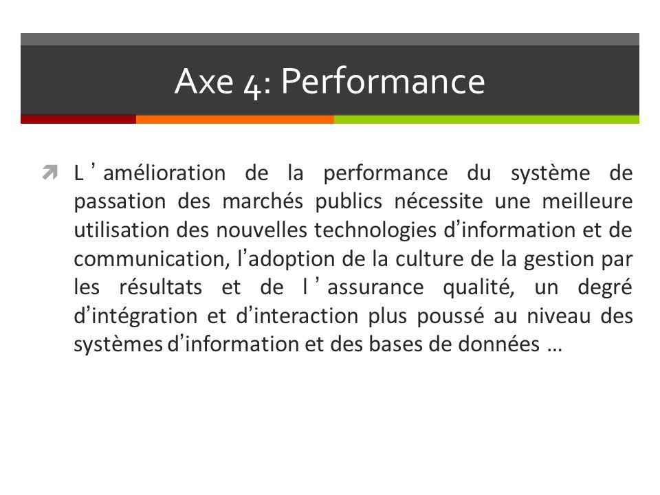 Axe 4: Performance