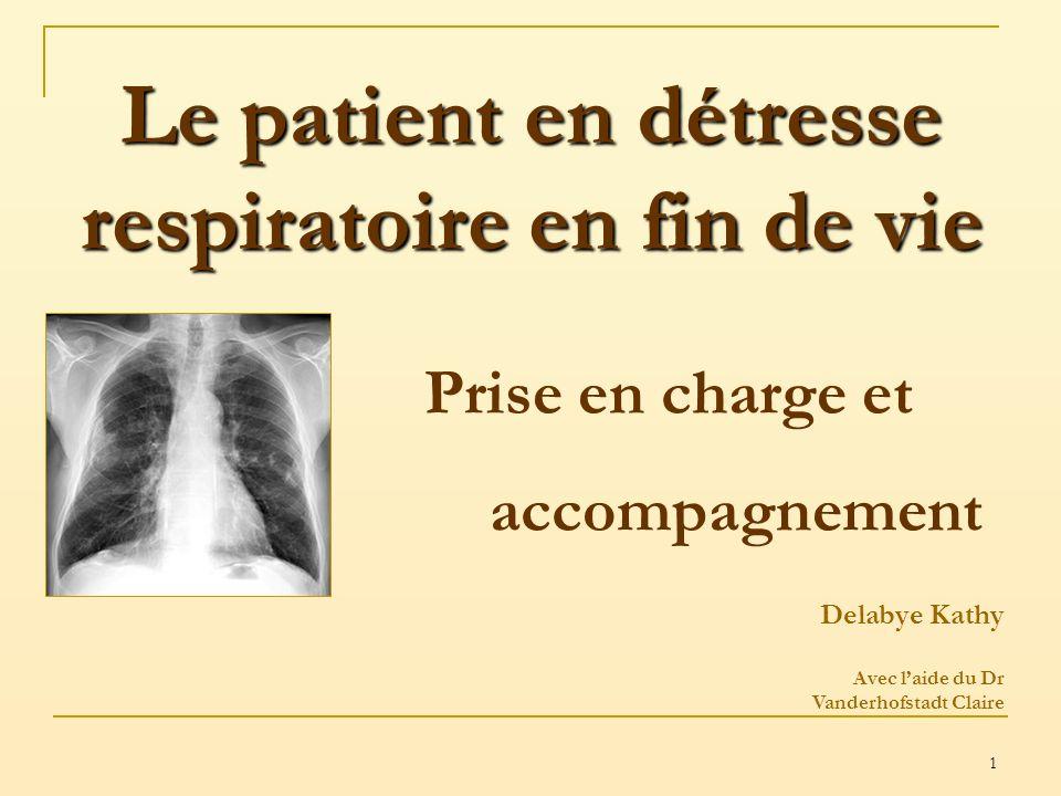 Le patient en détresse respiratoire en fin de vie