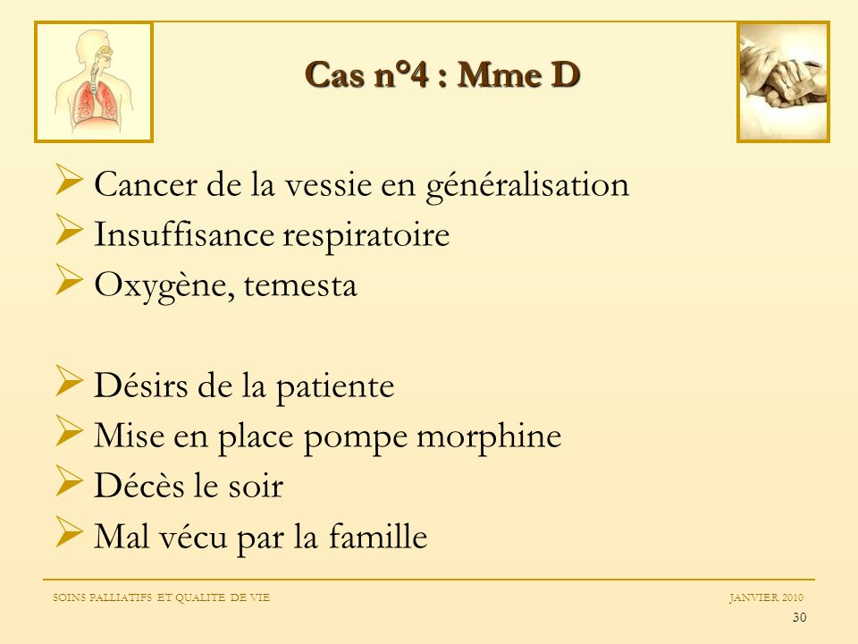Cancer de la vessie en généralisation Insuffisance respiratoire