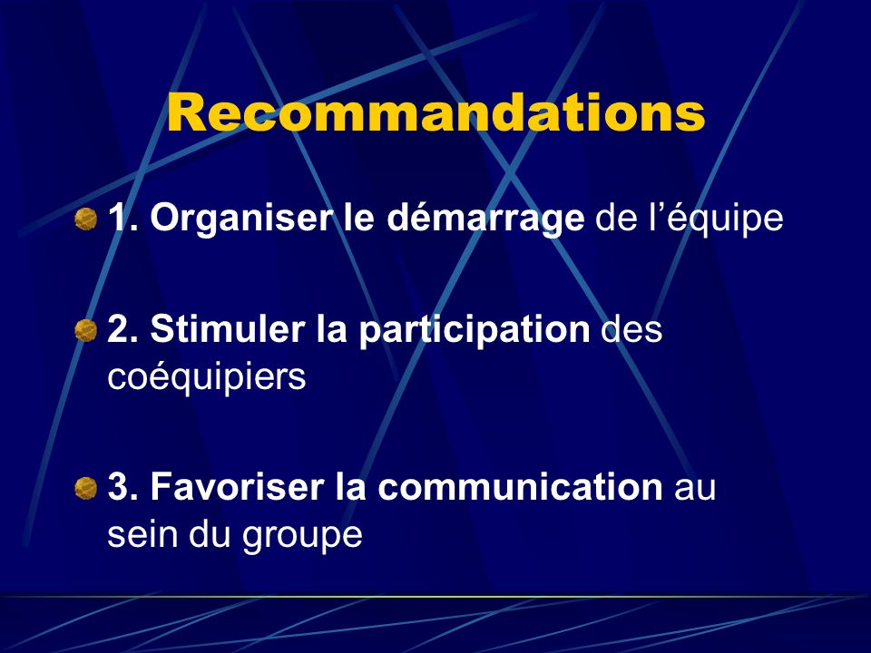 Recommandations 1. Organiser le démarrage de l'équipe