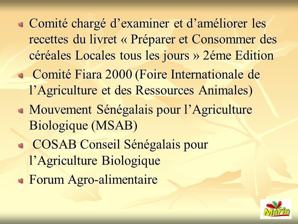 Comité chargé d'examiner et d'améliorer les recettes du livret « Préparer et Consommer des céréales Locales tous les jours » 2éme Edition