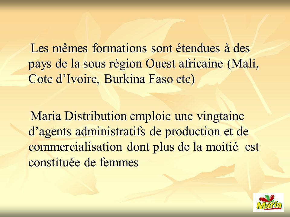 Les mêmes formations sont étendues à des pays de la sous région Ouest africaine (Mali, Cote d'Ivoire, Burkina Faso etc)