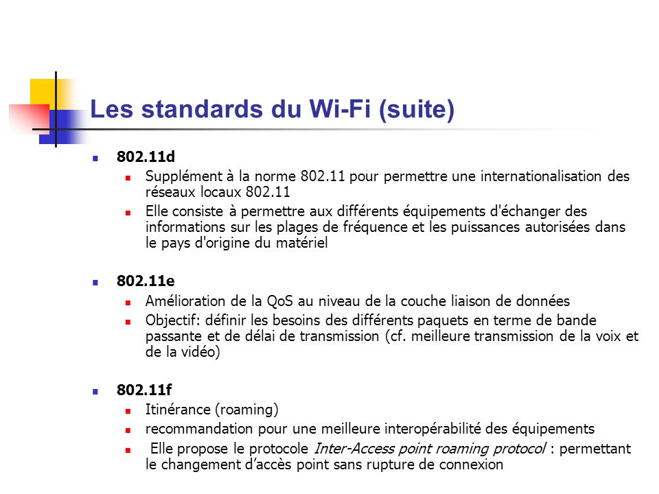 Les standards du Wi-Fi (suite)