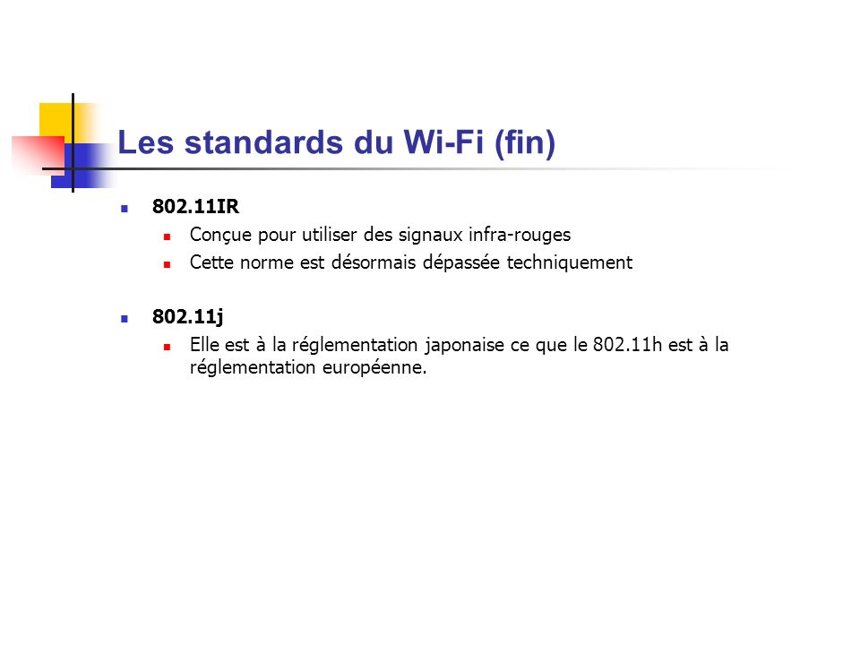 Les standards du Wi-Fi (fin)