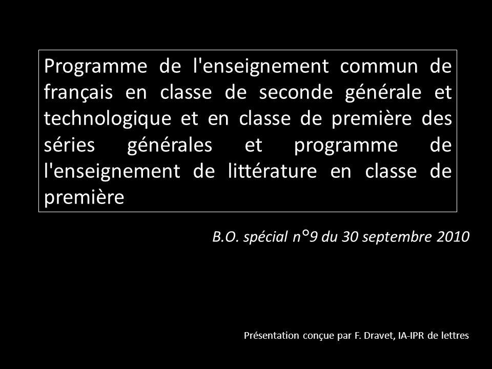 Programme de l enseignement commun de français en classe de seconde générale et technologique et en classe de première des séries générales et programme de l enseignement de littérature en classe de première