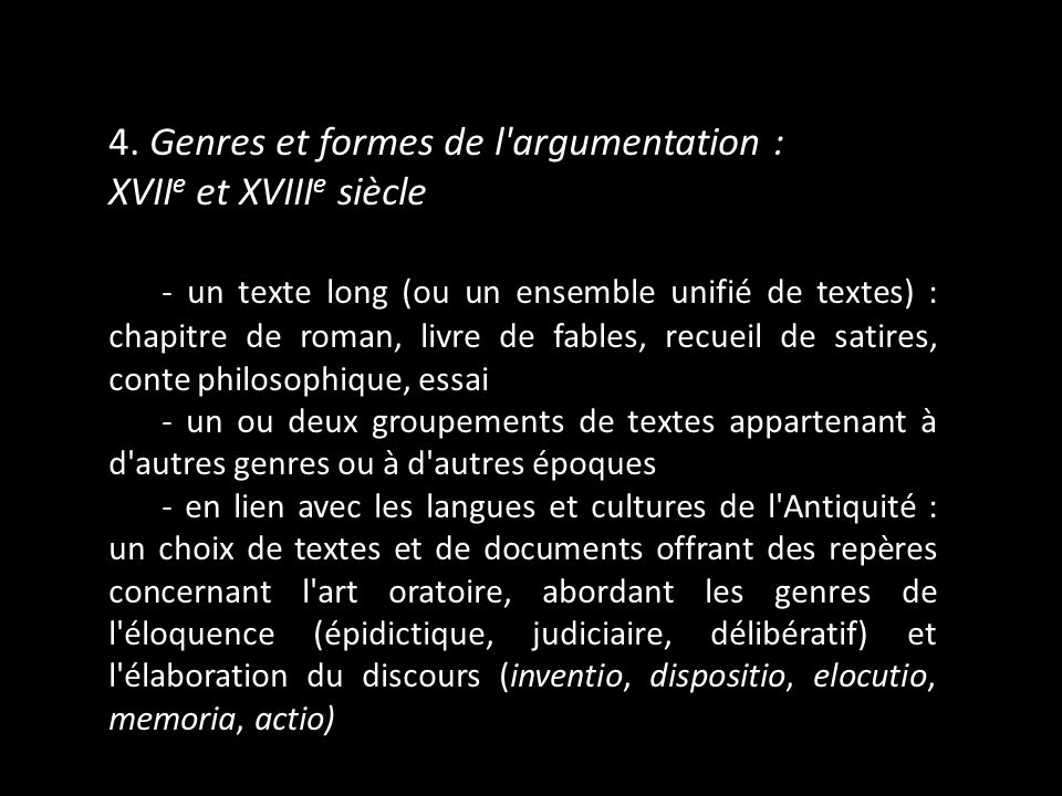 4. Genres et formes de l argumentation : XVIIe et XVIIIe siècle