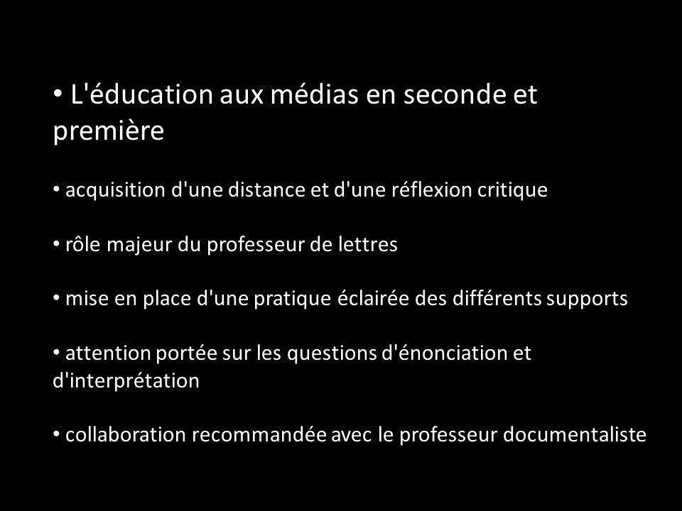 L éducation aux médias en seconde et première