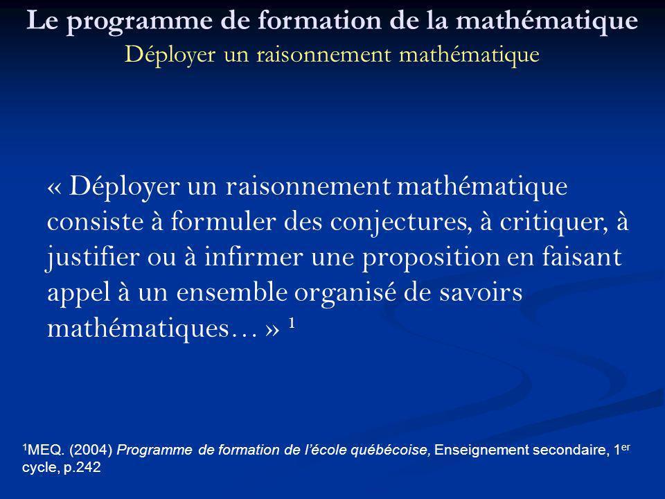 Le programme de formation de la mathématique Déployer un raisonnement mathématique