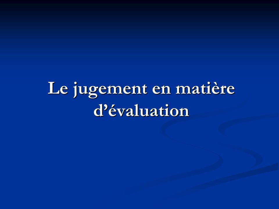 Le jugement en matière d'évaluation
