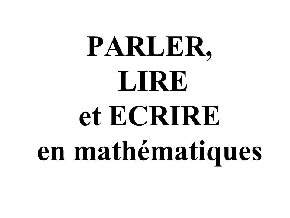 PARLER, LIRE et ECRIRE en mathématiques