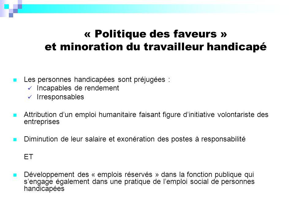 « Politique des faveurs » et minoration du travailleur handicapé