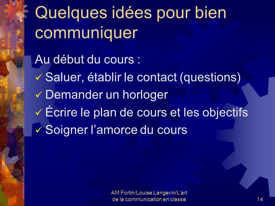Quelques idées pour bien communiquer