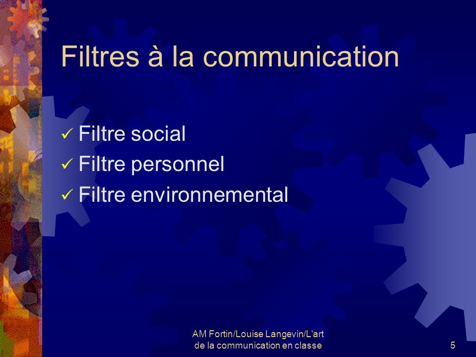 Filtres à la communication