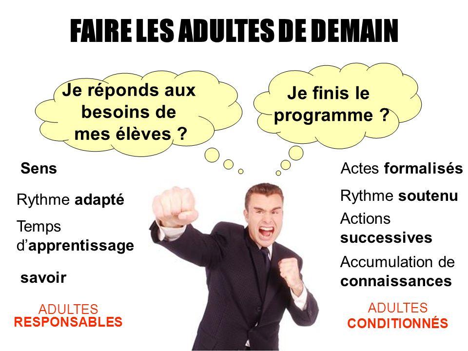 FAIRE LES ADULTES DE DEMAIN