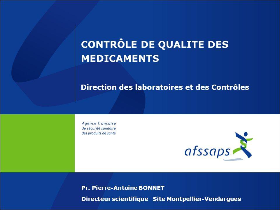 CONTRÔLE DE QUALITE DES MEDICAMENTS Direction des laboratoires et des Contrôles