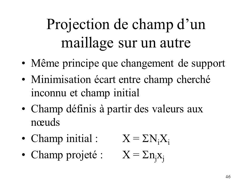 Projection de champ d'un maillage sur un autre