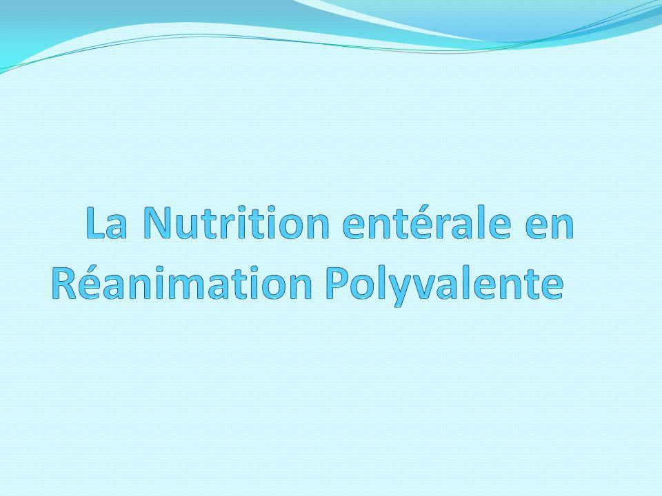 La Nutrition entérale en Réanimation Polyvalente