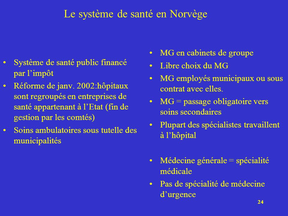 Le système de santé en Norvège