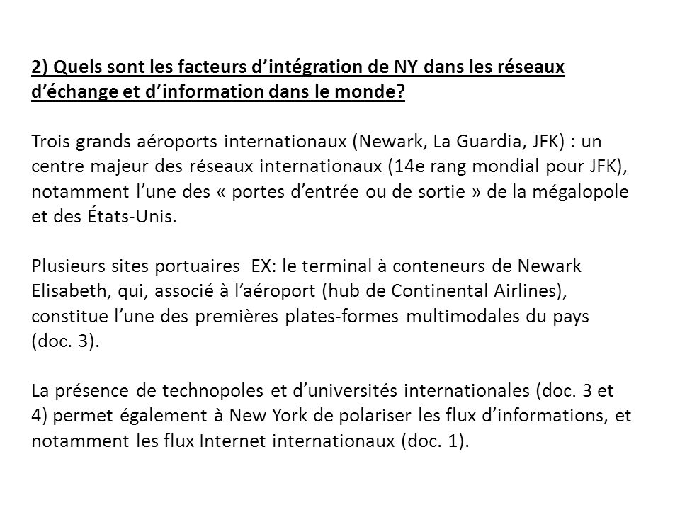 2) Quels sont les facteurs d'intégration de NY dans les réseaux d'échange et d'information dans le monde