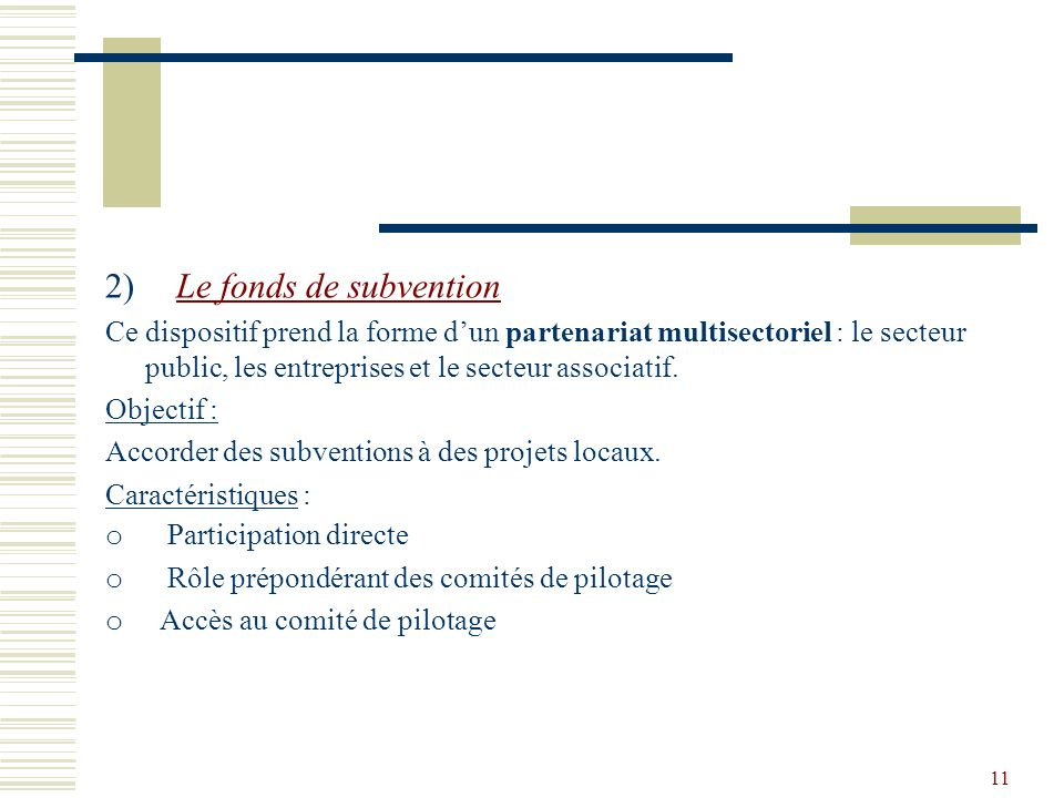 2) Le fonds de subvention