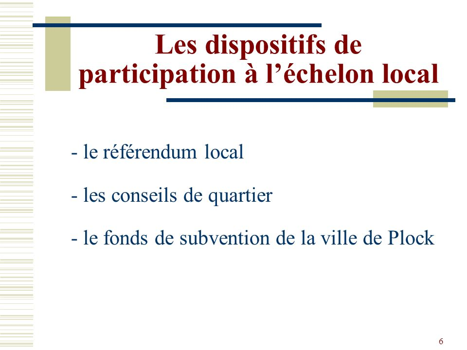 Les dispositifs de participation à l'échelon local