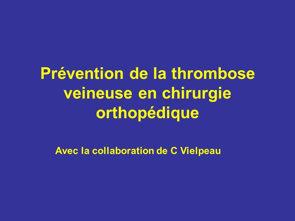Prévention de la thrombose veineuse en chirurgie orthopédique