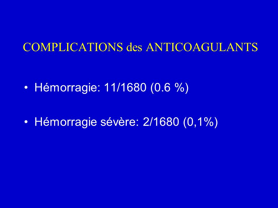 COMPLICATIONS des ANTICOAGULANTS