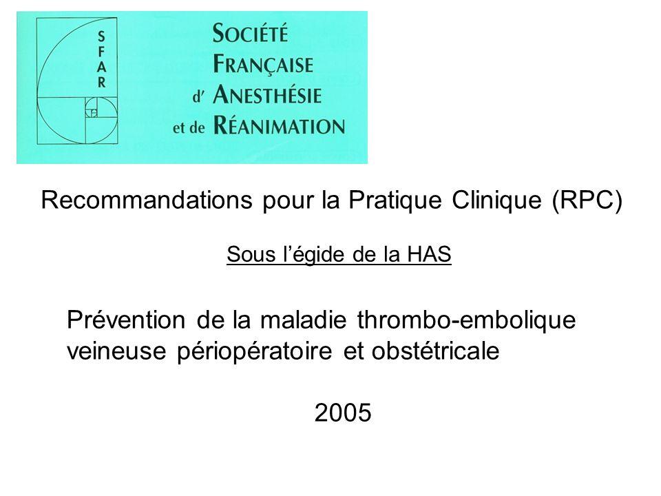 Recommandations pour la Pratique Clinique (RPC)