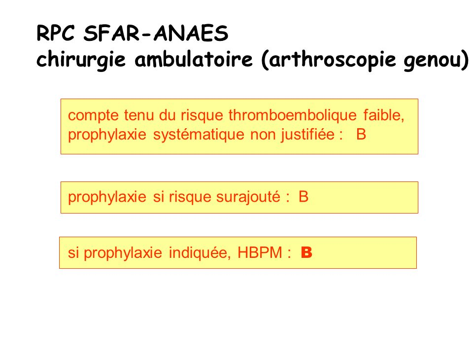 chirurgie ambulatoire (arthroscopie genou)