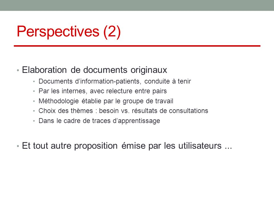 Perspectives (2) Elaboration de documents originaux