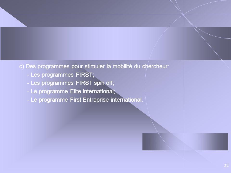 c) Des programmes pour stimuler la mobilité du chercheur:
