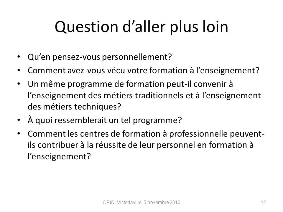 Question d'aller plus loin