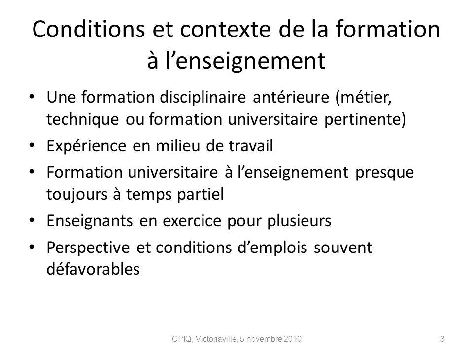 Conditions et contexte de la formation à l'enseignement