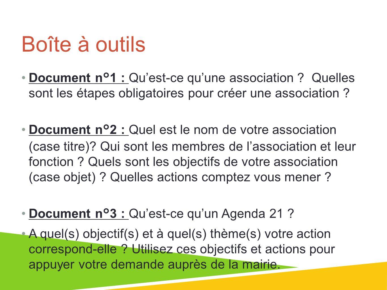 Boîte à outils Document n°1 : Qu'est-ce qu'une association Quelles sont les étapes obligatoires pour créer une association
