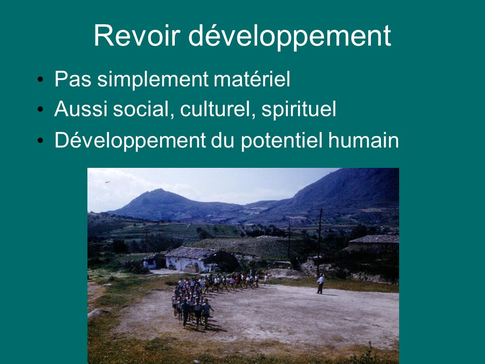 Revoir développement Pas simplement matériel