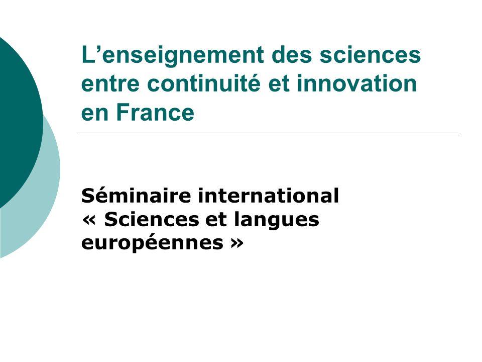 L'enseignement des sciences entre continuité et innovation en France