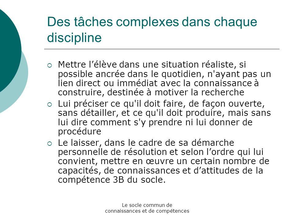Des tâches complexes dans chaque discipline