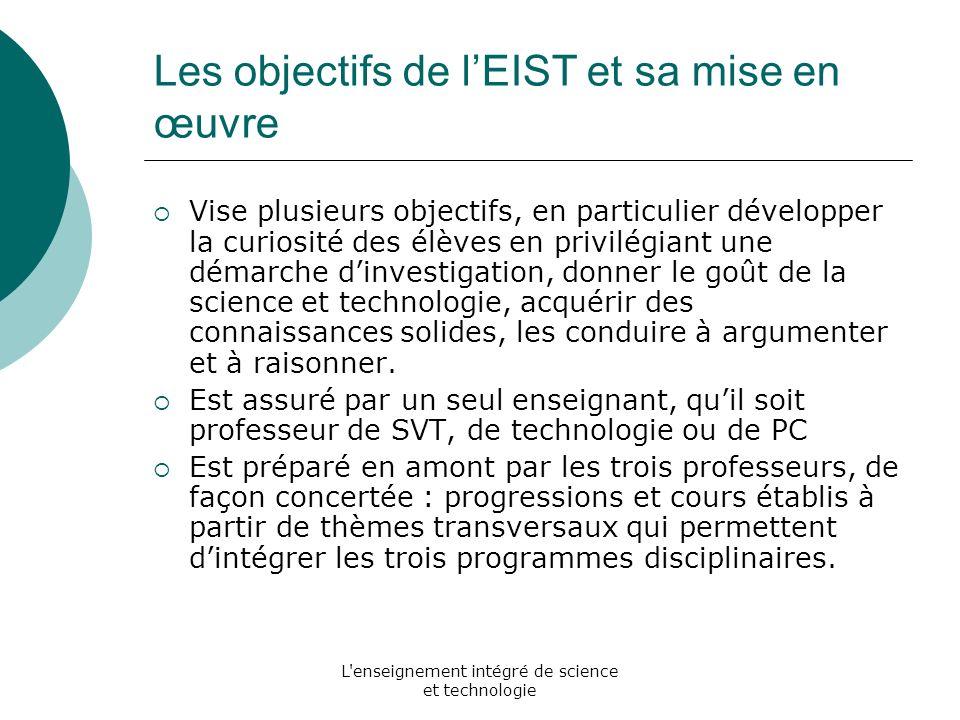 Les objectifs de l'EIST et sa mise en œuvre