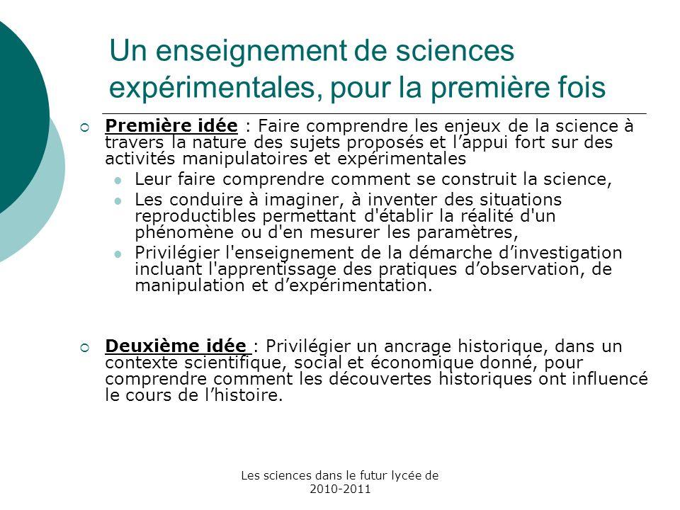 Un enseignement de sciences expérimentales, pour la première fois