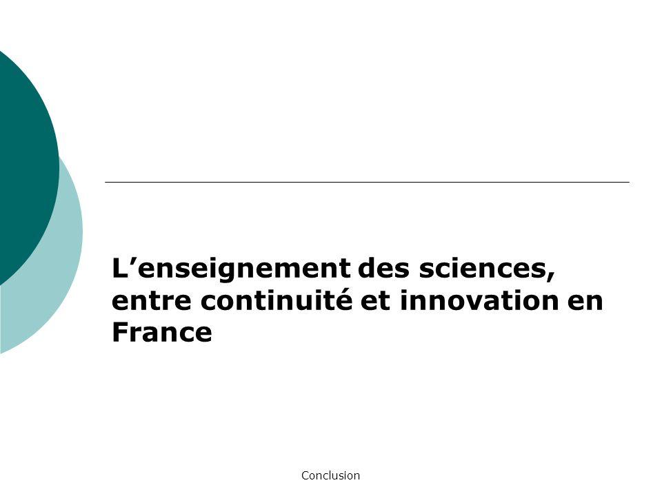 L'enseignement des sciences, entre continuité et innovation en France