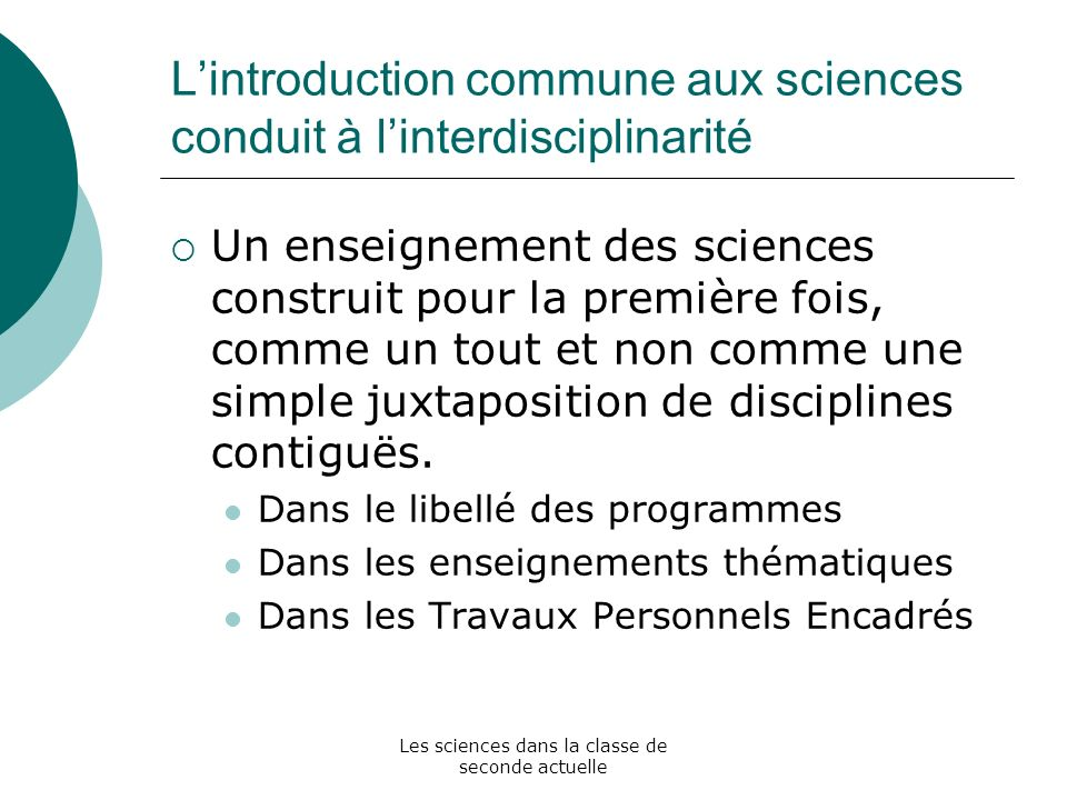 L'introduction commune aux sciences conduit à l'interdisciplinarité
