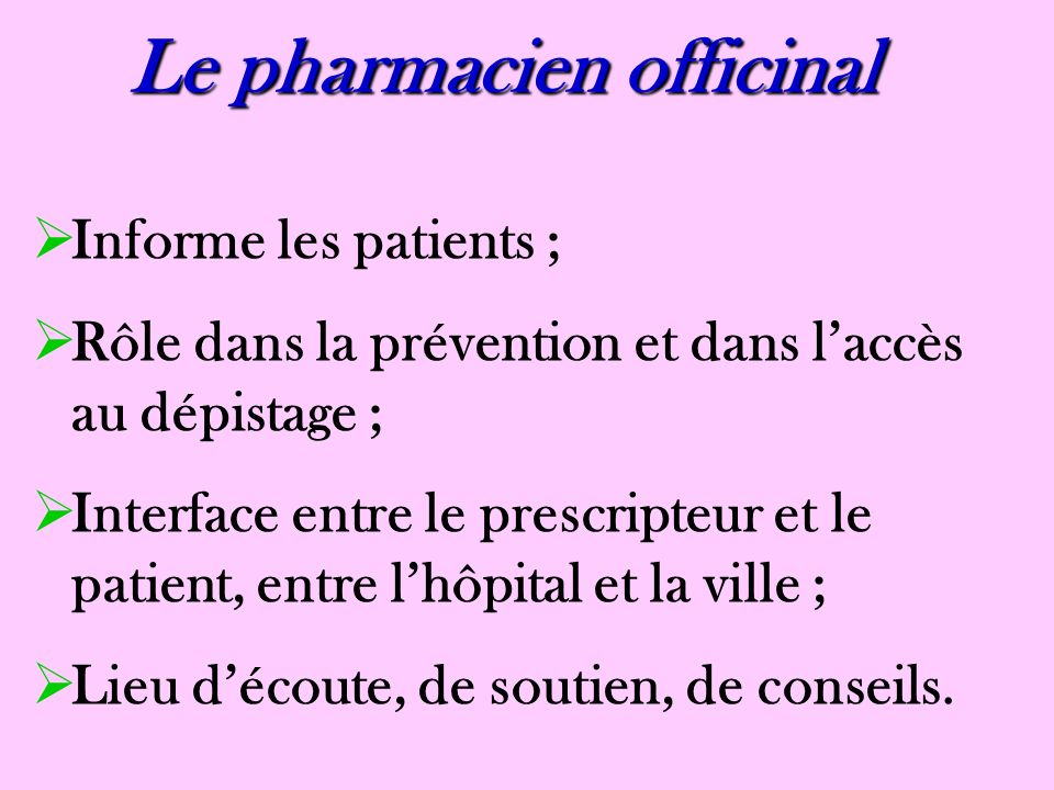 Le pharmacien officinal