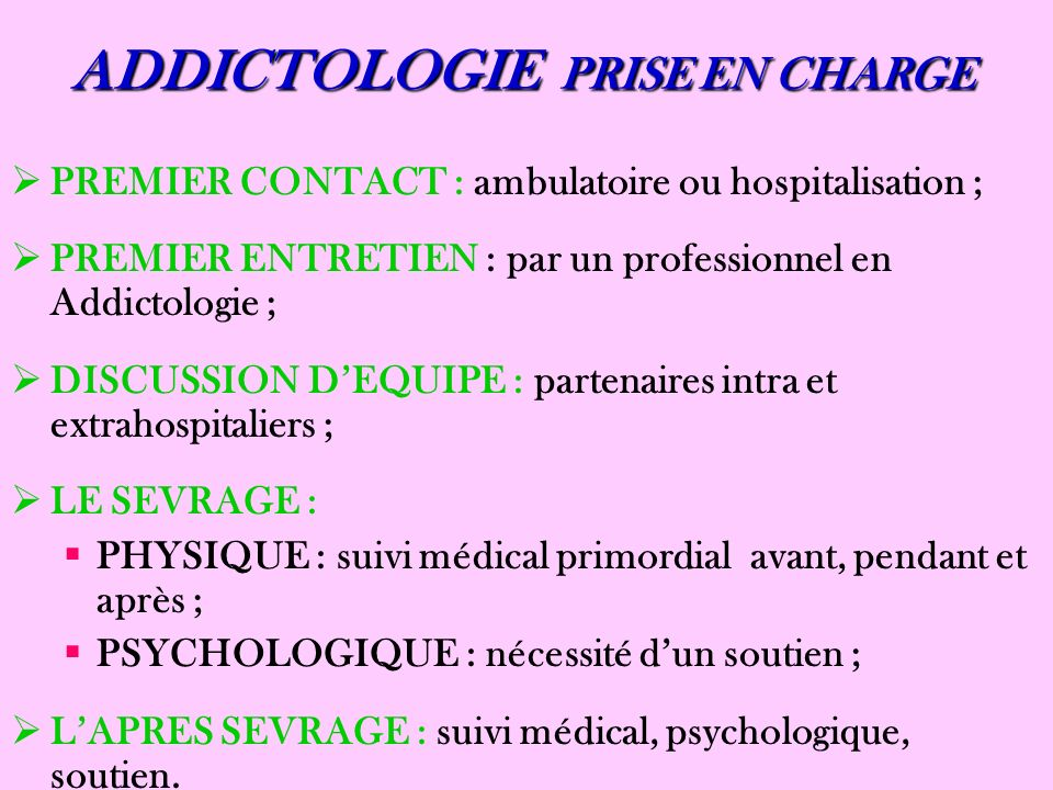ADDICTOLOGIE PRISE EN CHARGE