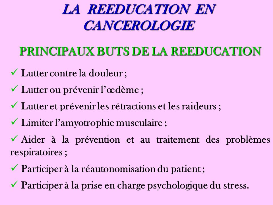 LA REEDUCATION EN CANCEROLOGIE