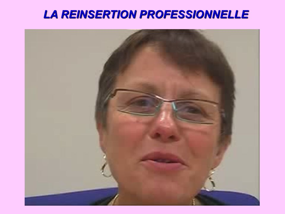 LA REINSERTION PROFESSIONNELLE